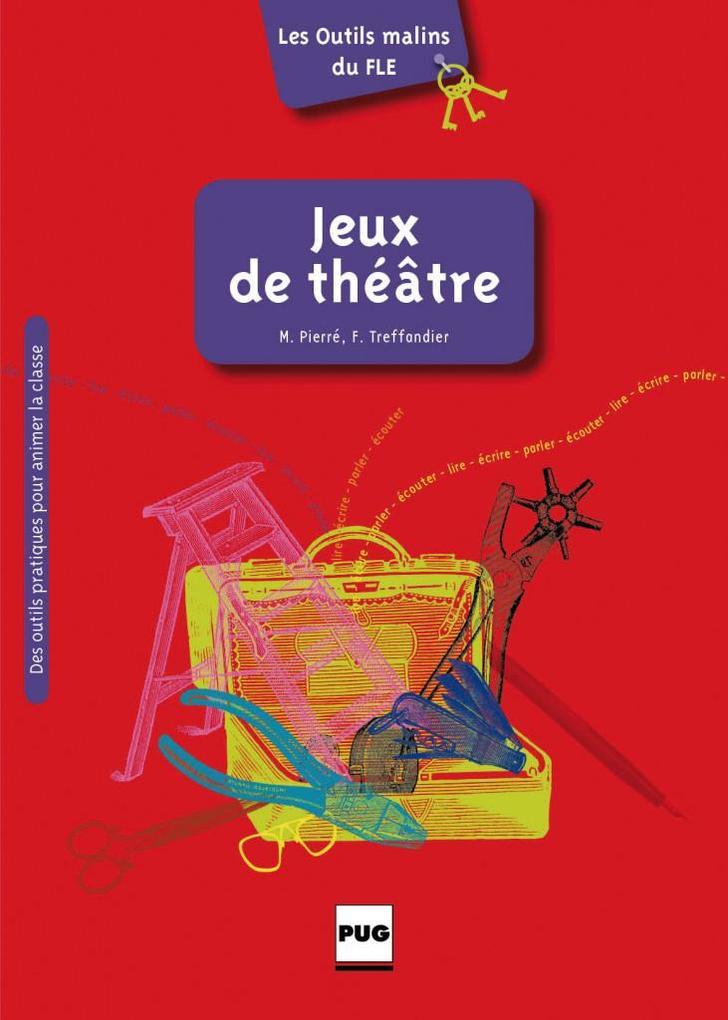 Les Outils malins du FLE: Jeux de théâtre.pdf