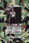 Die Tragödie von Troilus und Cressida
