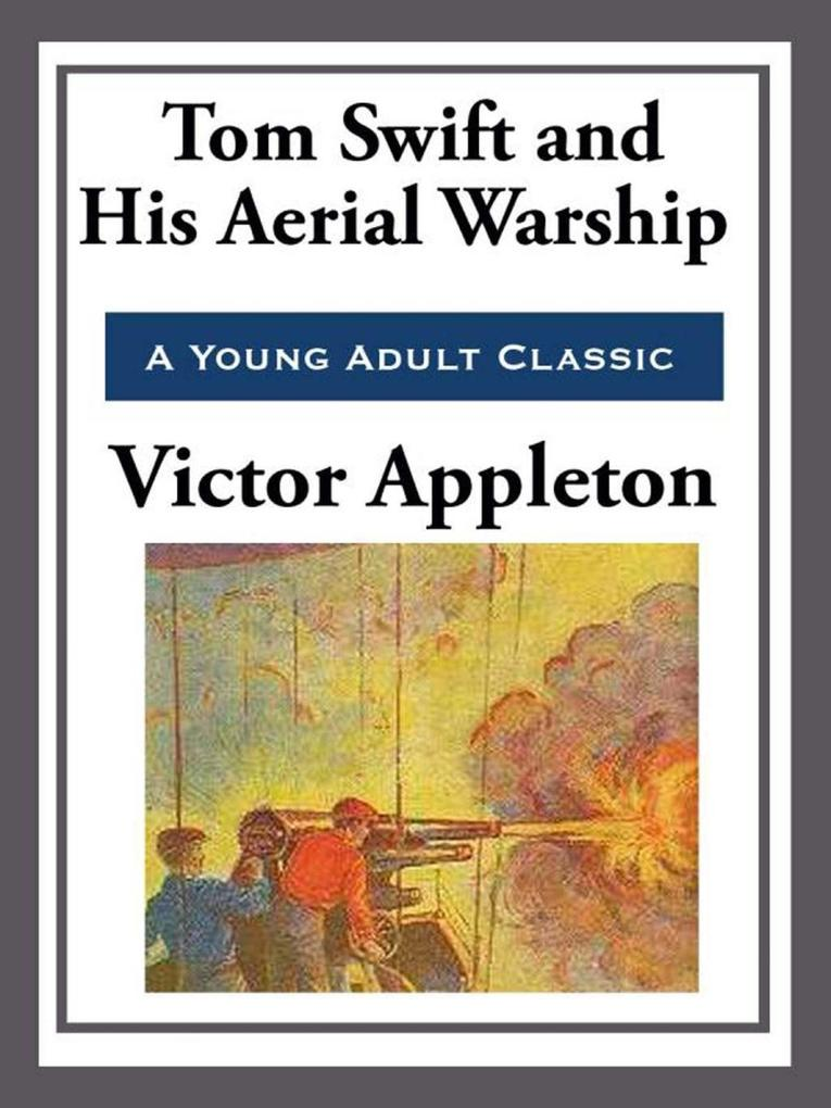 Tom Swift and His Aerial Warship.pdf