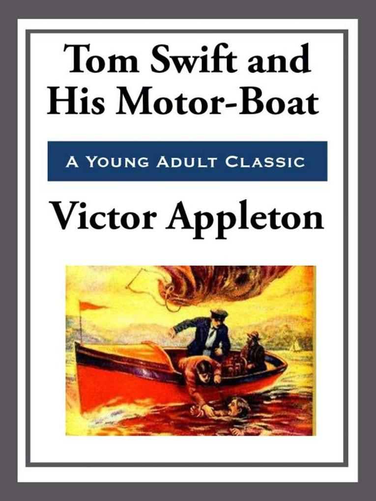 Tom Swift and His Motor-Boat.pdf