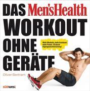 Das Men's Health Workout ohne Geräte