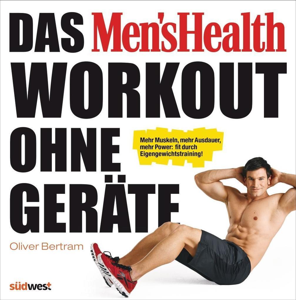 Das Men's Health Workout ohne Geräte als Buch (gebunden)