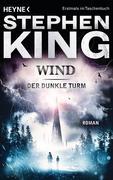 Der dunkle Turm 8: Wind