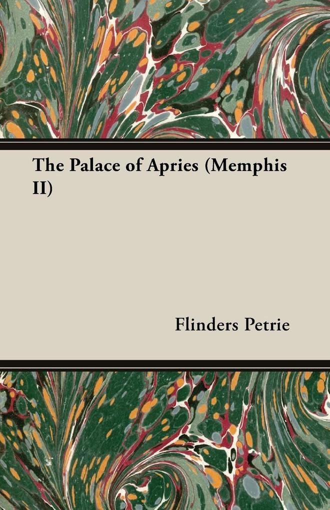 The Palace of Apries (Memphis II).pdf
