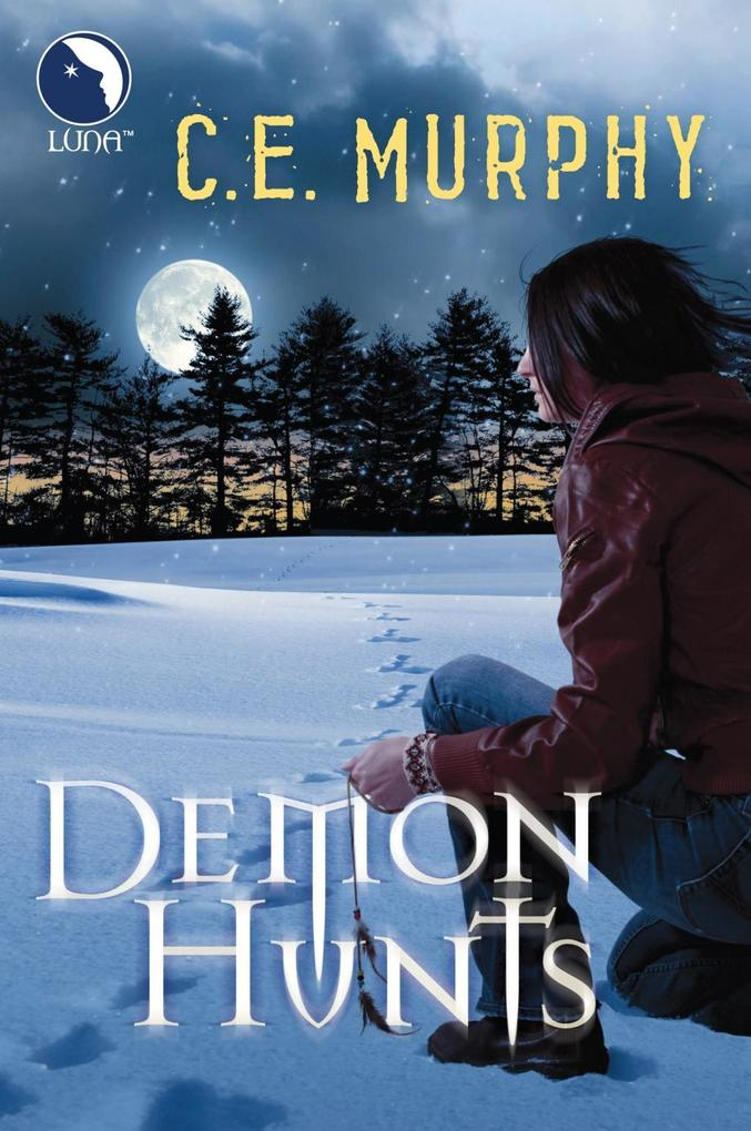 Demon Hunts (Luna) (The Walker Papers, Book 6).pdf