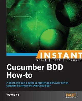 Instant Cucumber BDD How-to.pdf