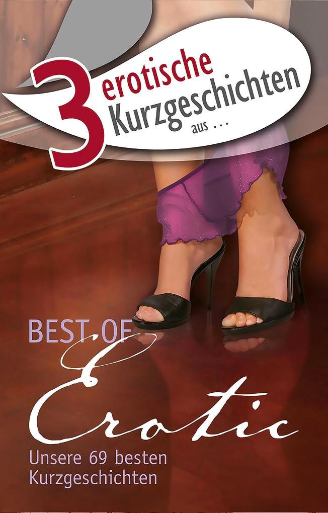 3 erotische Kurzgeschichten aus: Best of Erotic.pdf