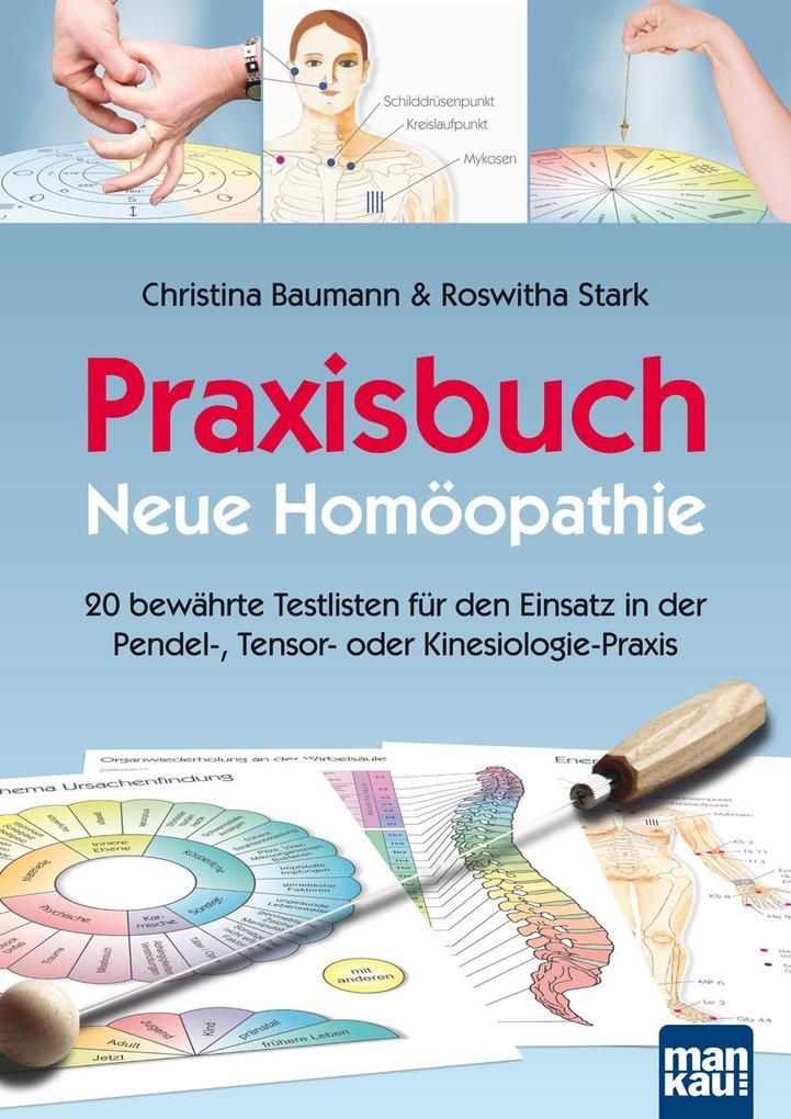 Praxisbuch Neue Homöopathie als Buch (kartoniert)