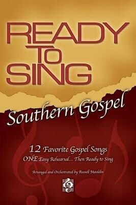 Ready to Sing Southern Gospel Volume 1 Choral Book.pdf