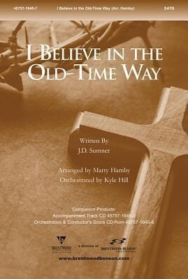 I Believe in the Old Time Way Split Track Accompaniment CD.pdf