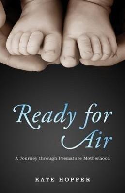 Ready for Air: A Journey Through Premature Motherhood.pdf
