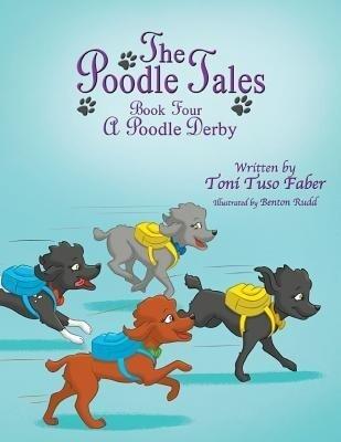 The Poodle Tales: Book Four: A Poodle Derby.pdf