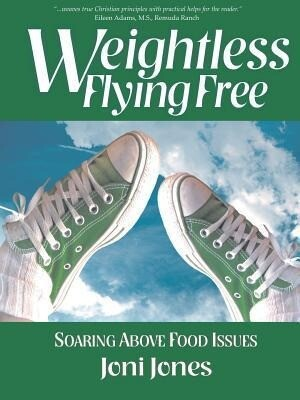 Weightless: Flying Free: Soaring Above Food Issues.pdf