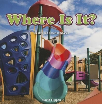 Where Is It?: Identify and Describe Shapes.pdf