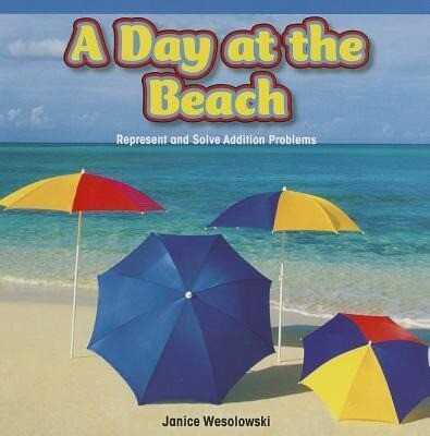 A Day at the Beach: Represent and Solve Addition Problems.pdf