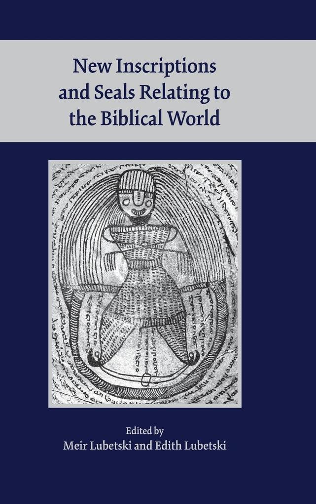 New Inscriptions and Seals Relating to the Biblical World.pdf