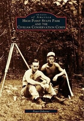 High Point State Park and the Civilian Conservation Corps als Taschenbuch