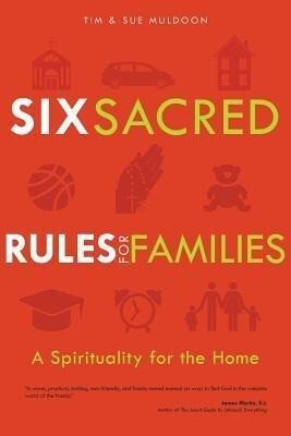 Six Sacred Rules for Families: A Spirituality for the Home.pdf