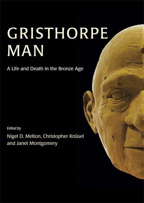 Gristhorpe Man: A Life and Death in the Bronze Age.pdf