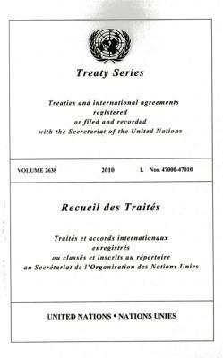 Treaty Series 2638 2010 I: Nos. 47000-47010.pdf