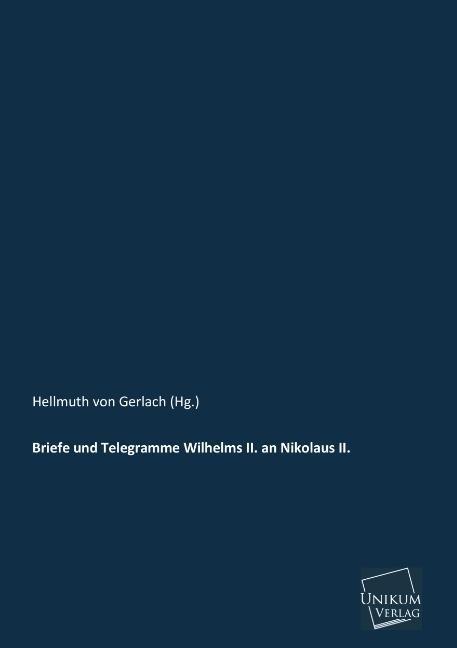 Briefe und Telegramme Wilhelms II. an Nikolaus II..pdf