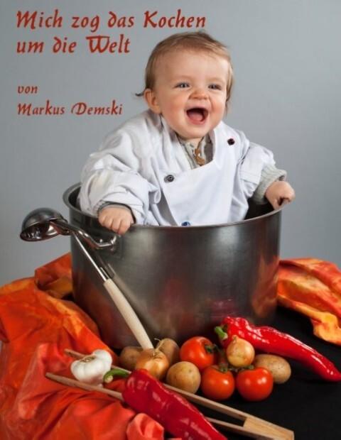 Mich zog das Kochen um die Welt.pdf