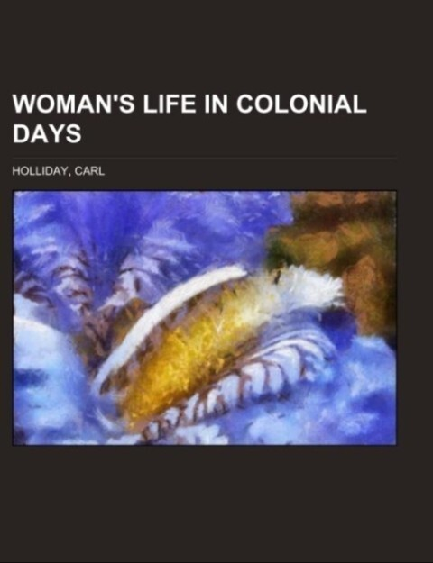 Womans Life in Colonial Days.pdf
