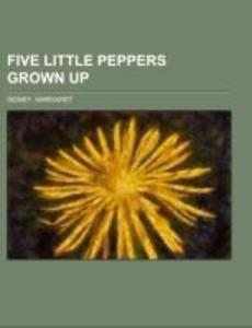 Five Little Peppers Grown Up.pdf