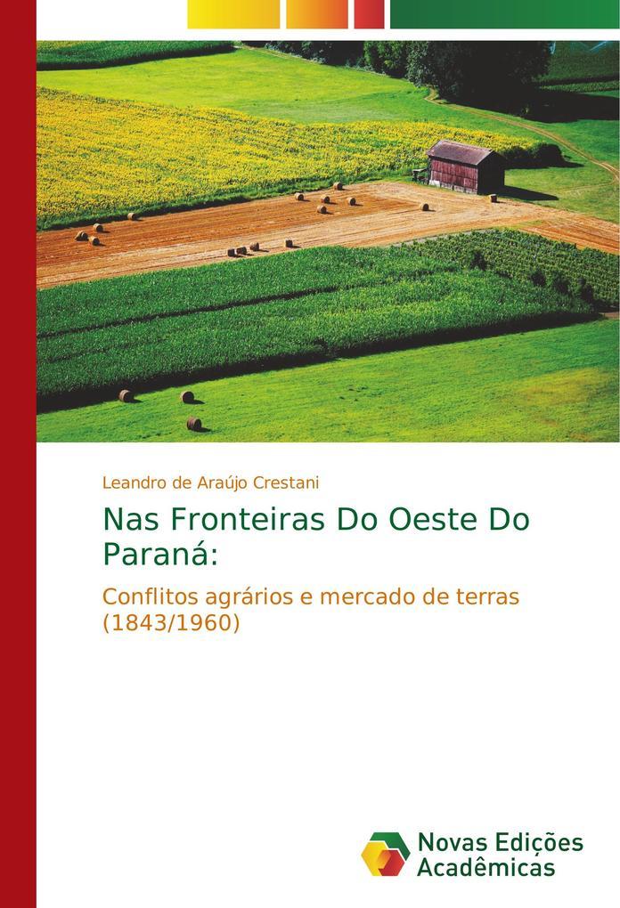 Nas Fronteiras Do Oeste Do Paraná:.pdf