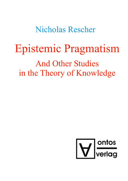 Epistemic Pragmatism and Other Studies in the Theory of Knowledge.pdf