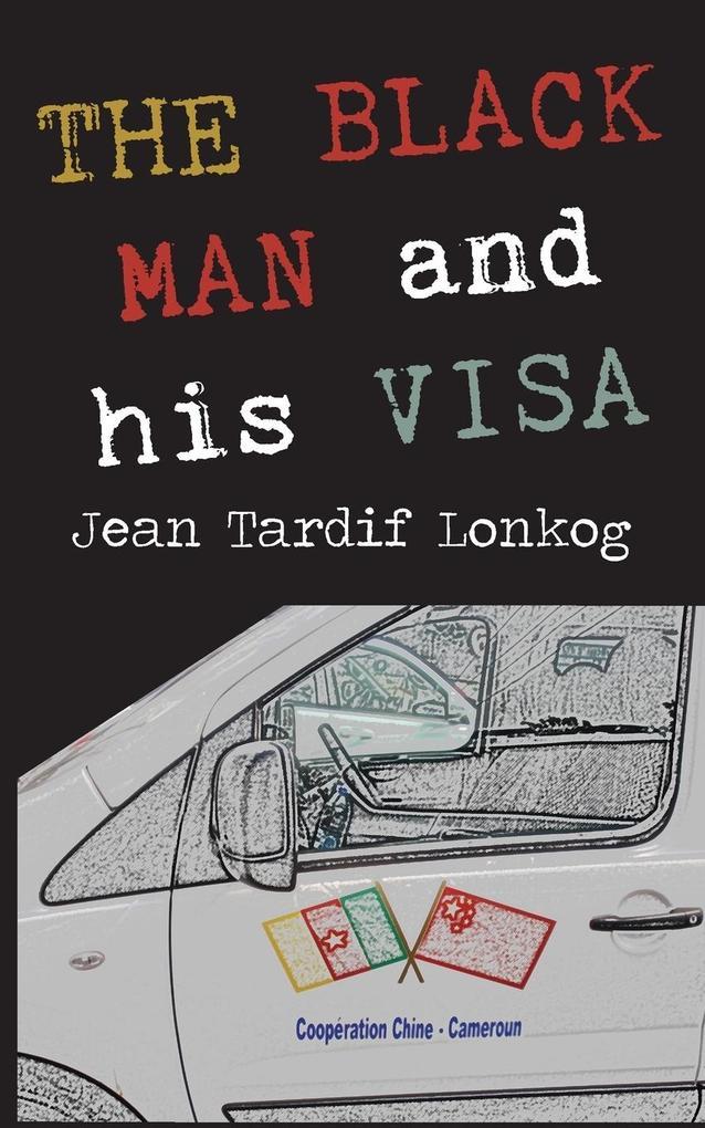 The Black Man and His Visa.pdf