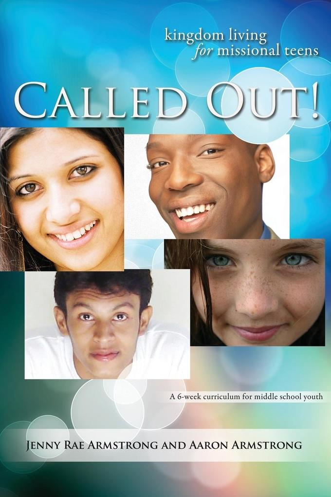 Called Out: Kingdom Living for Missional Teens.pdf