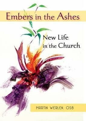 Embers in the Ashes: New Life in the Church: A Pro-Vocation for the Year of Faith 2012-2013.pdf