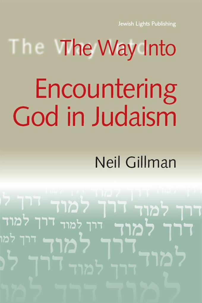 The Way Into Encountering God In Judaism.pdf