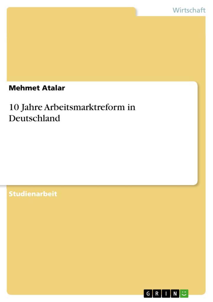 10 Jahre Arbeitsmarktreform in Deutschland.pdf
