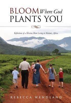 Bloom Where God Plants You.pdf