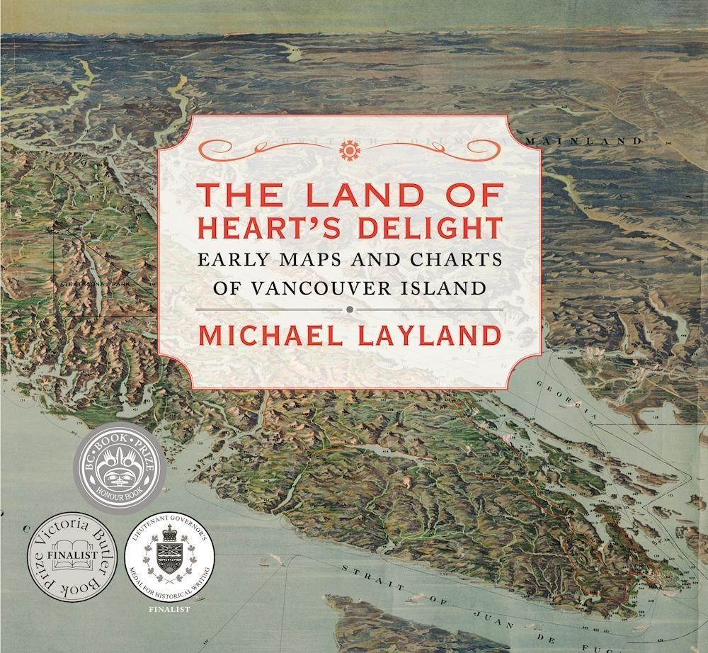 The Land of Hearts Delight: Early Maps and Charts of Vancouver Island.pdf
