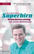 Superhirn - Gedächtnistraining mit einem Weltmeister