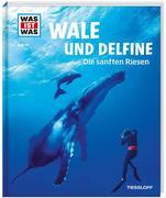 Wale und Delfine. Die sanften Riesen