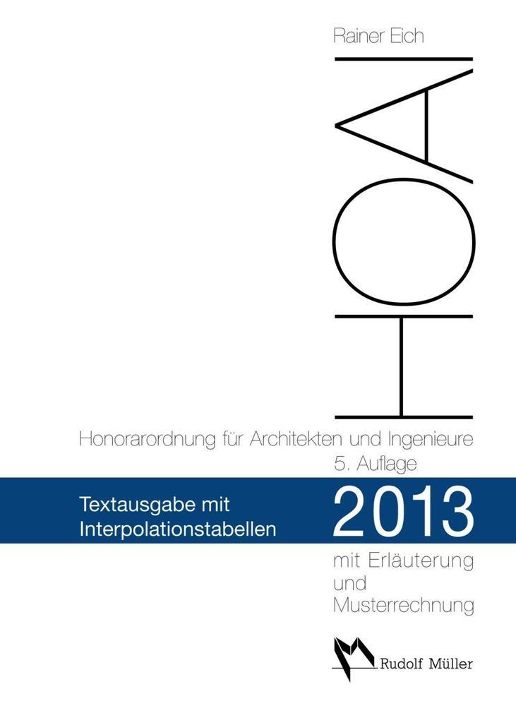 HOAI 2013 - Honorarordnung für Architekten und Ingenieure als Buch (kartoniert)