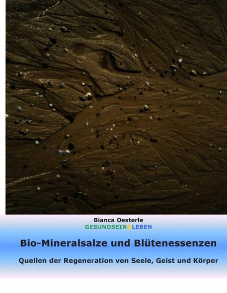 Bio-Mineralsalze und Blütenessenzen.pdf
