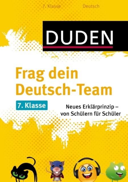 Frag dein Deutsch-Team, 7. Klasse als Mängelexemplar