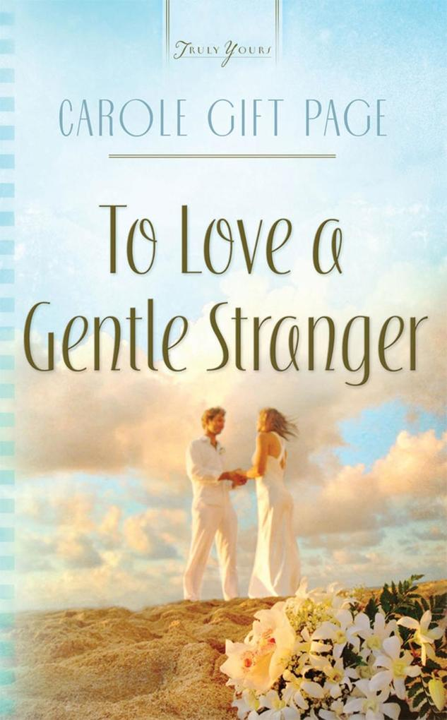 To Love A Gentle Stranger.pdf