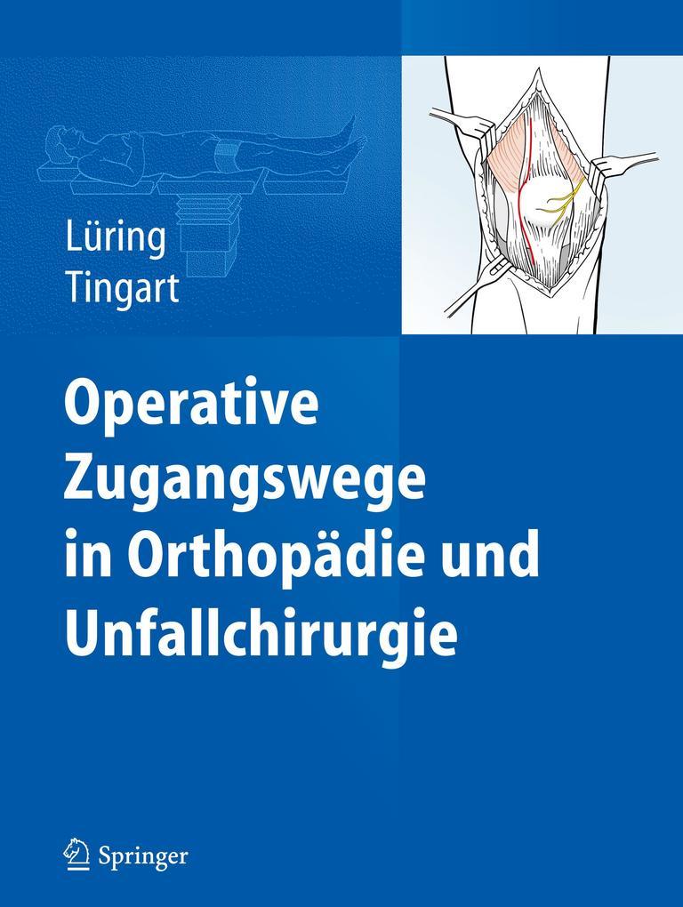 Operative Zugangswege in Orthopädie und Unfallchirurgie.pdf