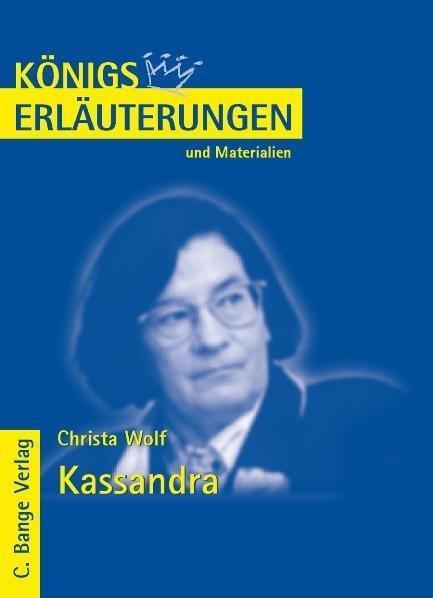 Kassandra von Christa Wolf. Textanalyse und Interpretation..pdf