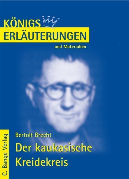 Der kaukasische Kreidekreis von Bertolt Brecht. Textanalyse und Interpretation..pdf