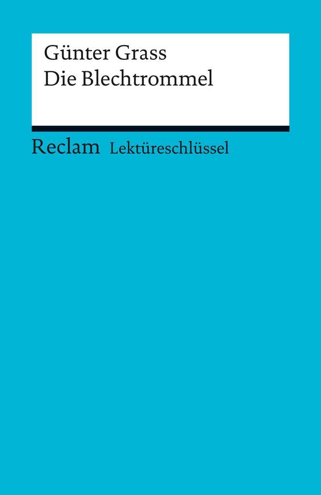 Lektüreschlüssel. Günter Grass: Die Blechtrommel.pdf