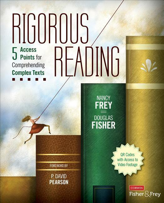 Rigorous Reading: 5 Access Points for Comprehending Complex Texts.pdf
