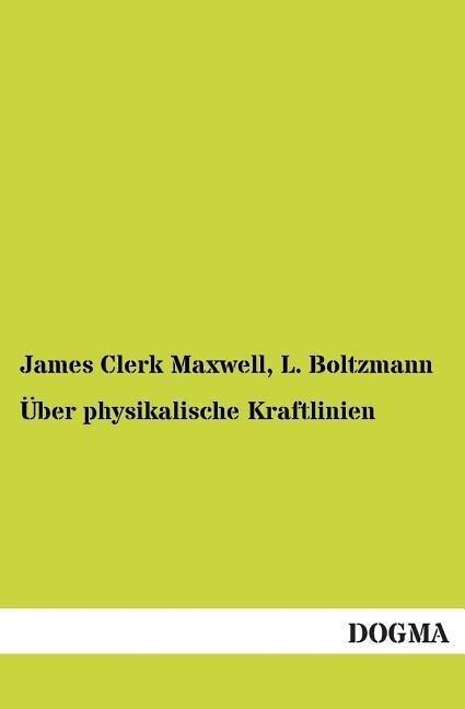 Über physikalische Kraftlinien.pdf