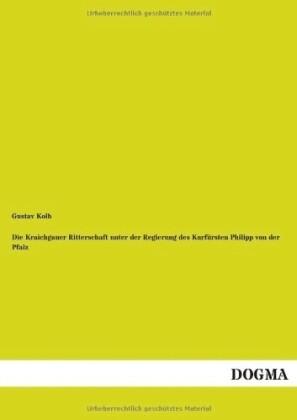 Die Kraichgauer Ritterschaft unter der Regierung des Kurfürsten Philipp von der Pfalz.pdf